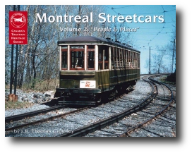 Picture of the Montreal Streetcars Volume 2: People and Places Publication